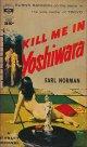 Earl Norman/ Kill Me in Yoshiwara