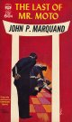 John P. Marquand/ The Last of Mr. Moto