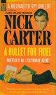 Nick Carter/ A Bullet For Fidel