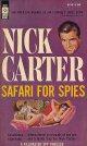Nick Carter/ Safari For Spies