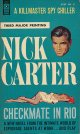Nick Carter/ Checkmate In Rio(リオ撃破)