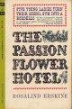 Rosalind Erskine(ロザリンド・アースキン)/ The Passion Flower Hotel(それはキスで始まった)