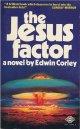Edwin Corley/ The Jesus Factor