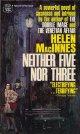Helen Macinnes(ヘレン・マッキネス)/ Neither Five Nor Three