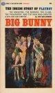 Big Bunny: The Inside Story of PLAYBOY