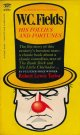W.C. Fields: His Follies and Fortunes