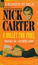 Nick Carter/ A Bullet For Fidel