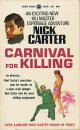 Nick Carter/ Carnival For Killing