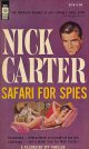 Nick Carter/ Safari For Spies