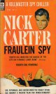 Nick Carter/ Fraulein Spy