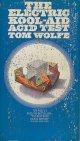 Tom Wolfe(トム・ウルフ)/ The Electric Kool-Aid Acid Test(クール・クールLSD交感テスト)