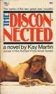 Kay Martin/ The Disconnected
