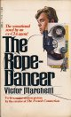 Victor Marchetti/ The Rope-Dancer