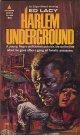 Ed Lacy(エド・レイシイ)/ Harlem Underground