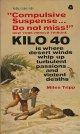Miles Tripp/ KILO 40