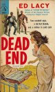 Ed Lacy(エド・レイシイ)/ Dead End(さらばその歩むところに心せよ)