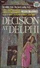 Helen Macinnes(ヘレン・マッキネス)/ Decision at Delphi
