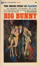 Big Bunny: The Inside Story of PLAYBOY
